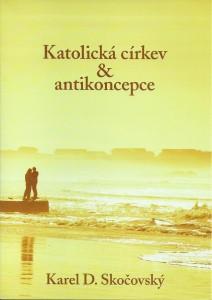 Skočovský – Katolická církev aantikoncepce